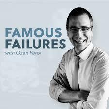 Ozan Varol Famous Failures Podcast